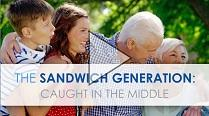 The Sandwich Generation - Caught In The Middle