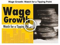 Wage Growth - Watch for a Tipping Point